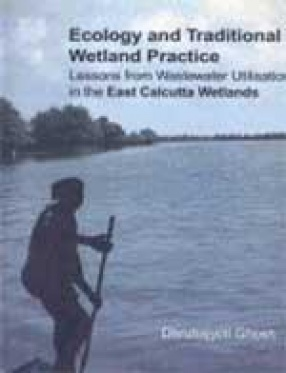 Ecology and Traditional Wetland Practice