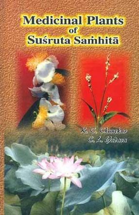 Medicinal Plants of Susruta Samhita (Volume I)