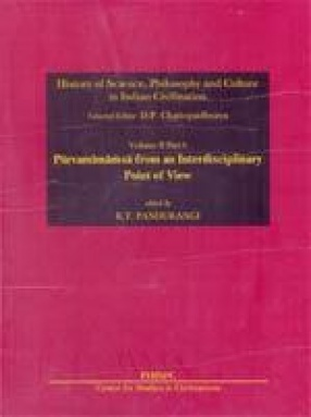 History of Science, Philosophy and Culture in Indian Civilization: Life, Thought and Culture in India (A.D. 300-1100): Purvamimamsa from an Interdisciplinary Point of View (Volume II, Part 6)