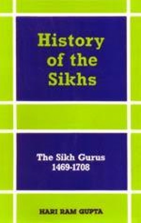 History of the Sikhs (Volume I)