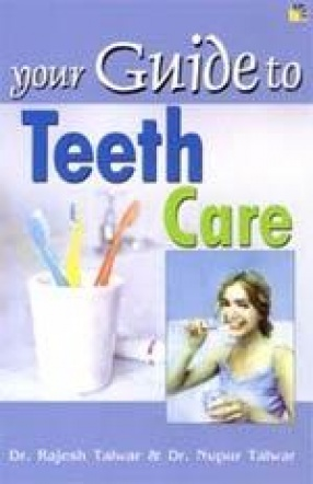 Your Guide to Teeth Care