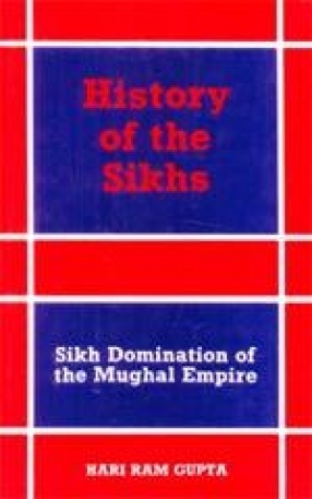 History of the Sikhs (Volume III)
