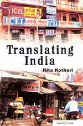 Translating India: The Cultural Politics of English