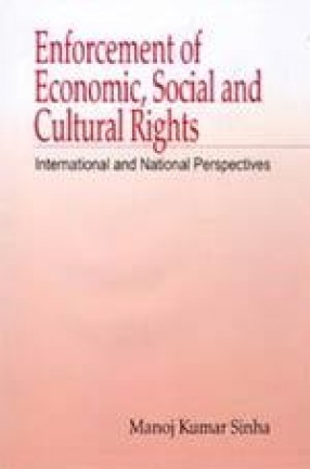 Enforcement of Economic, Social and Cultural Rights: International and National Perspectives
