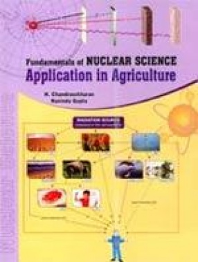 Fundamental of Nuclear Science-Application in Agriculture