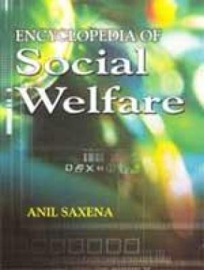 Encyclopaedia of Social Welfare (In 4 Volumes)