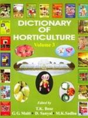 Dictionary of Horticulture: Campanula-x Cryptbergia (Volume 3)