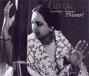 Girija: A Journey through Thumri