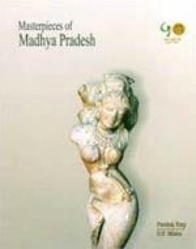 Masterpieces of Madhya Pradesh