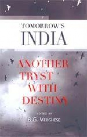 Tomorrow's India: Another Tryst with Destiny