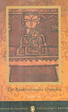 The Bankimchandra Omnibus (Volume 1)