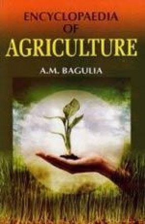 Encyclopaedia of Agriculture (In 7 Volumes)