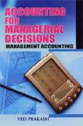 Accounting for Managerial Decisions: Management Accounting