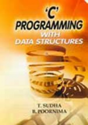'C' Programming with Data Structures