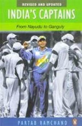 India's Captains From Nayudu to Ganguly