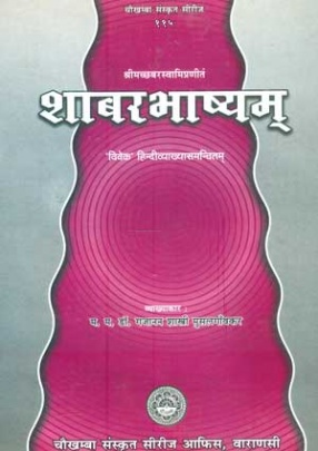 Sabarbhasyam of Srimat Shabar Swami with 'Vivek' Hindi Commentary