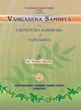 Vangasena Samhita or Chikitsasara Sangraha (In 2 Volumes)
