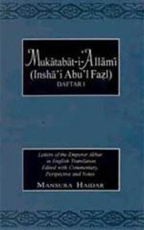 Mukatabat-I-'Allami (Insha'I Abu'I Fazl)