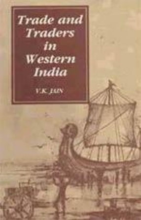 Trade and Traders in Western India Ad 1000-1300