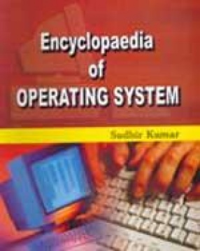 Encyclopaedia of Operating System (In 3 Volumes)