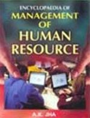 Encyclopaedia of Management of Human Resource (In 3 Volumes)