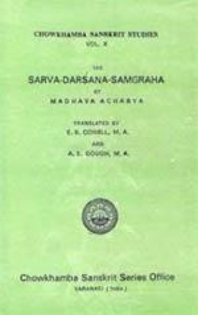 The Sarva-Darsana-Samgraha or Review of The Different Systems of Hindu Philosophy by Madhava Acharya