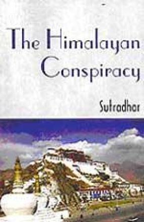 The Himalayan Conspiracy