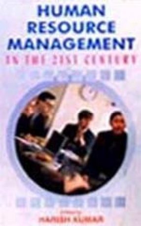 Human Resource Management in the 21st Century: Profiles and Perspectives