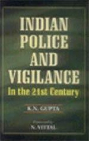 Indian Police and Vigilance in the 21st Century