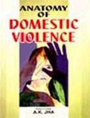 Anatomy of Domestic Violence
