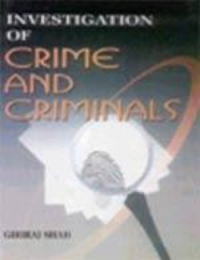 Investigation of Crime and Criminals (In 2 Volumes)