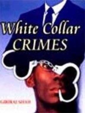 White Collar Crimes (In 2 Volumes)