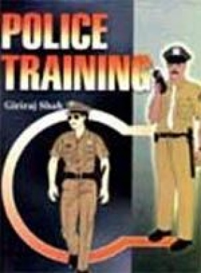Police Training (In 2 Volumes)