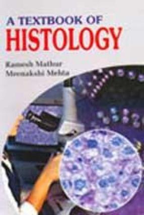 A Textbook of Histology