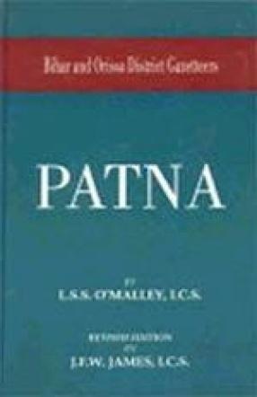 Bihar and Orissa District Gazetteers: Patna