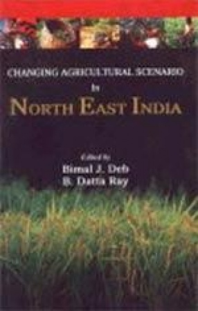 Changing Agricultural Scenario in North-East India