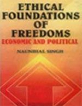 Ethical Foundations of Freedoms: Economic and Political