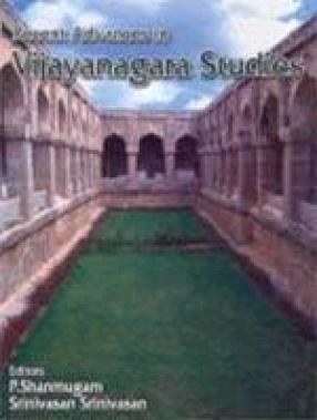 Recent Advances in Vijayanagara Studies