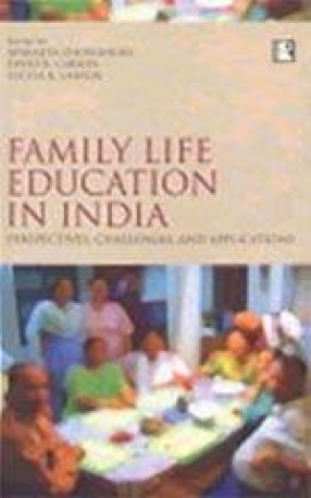 Family Life Education in India: Perspectives, Challenges and Applications