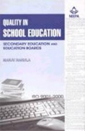 Quality in School Education: Secondary Education and Education Boards