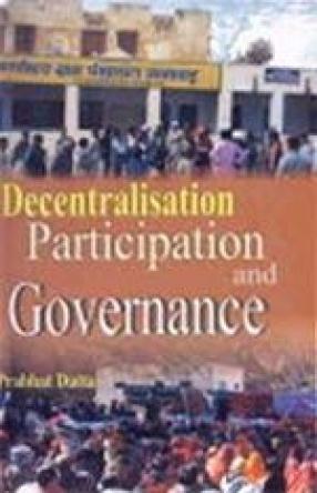 Decentralisation, Participation and Governance