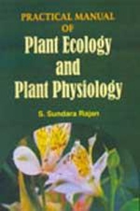 Practical Manual of Plant Ecology and Plant Physiology