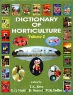 Dictionary of Horticulture: Arthrophyllum-Camoensia (Volume 2)