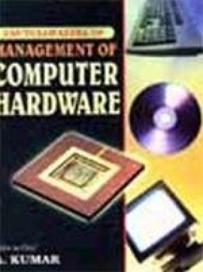 Encyclopaedia of Management of Computer Hardware (In 4 Volumes)