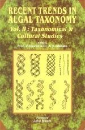 Recent Trends in Algal Taxonomy: Taxonomical and Cultural Studies (Volume II)