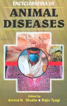 Encyclopaedia of Animal Diseases (In 6 Volumes)