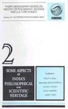 Some Aspects of India's Philosophical and Scientific Heritage ( Volume 2)