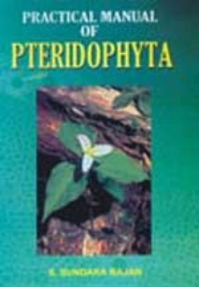 Practical Manual of Pteridophyta