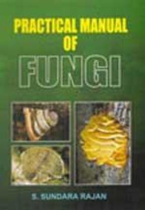 Practical Manual of Fungi