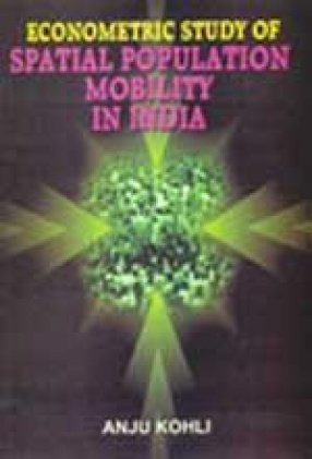 Econometric Study of Spatial Population Mobility in India: A Study of Rajasthan